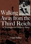 Walking away from the Third Reich - a teenager in Hitler's army