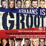 Afrikaans Is Groot - Vol.3