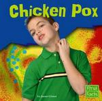 Chicken Pox (First Facts)