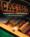Casino Financial Controls: Tracking the Flow of Money (Casino Essential Series)
