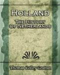 Holland: The History Of Netherlands - (Europe History)