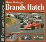 Motor Racing at Brands Hatch in the Eighties (Paperback)