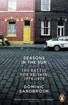 Seasons In The Sun: The Battle For Britain 1974-1979