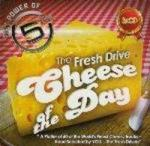 5FM's The Fresh Drive Presents... Cheese Of The Day - Various