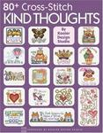 80+ Cross-Stitch Kind Thoughts (Leisure Arts #3995) (Leisure Arts)