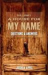 A House for My Name - Questions & Answers (Paperback)