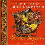 William Morrow Cookbooks The El Paso Chile Company's Sizzlin' Suppers