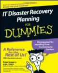 IT Disaster Recovery Planning For Dummies (For Dummies (Computer/Tech))