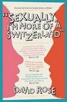 Sexually, I'm More of a Switzerland - Personal Ads from the London Review of Books (Paperback)