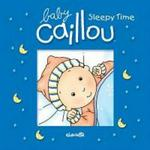 Caillou: Sleepy Time (book)