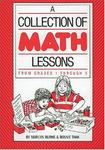 A Collection of Math Lessons: Grades 1 - 3 (Math Solutions Series) (Math Solutions Series)