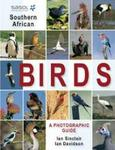 Sasol Sa Birds - a Photographic Guide