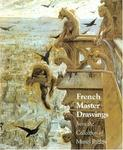 French Master Drawings: From the Collection of Muriel Butkin
