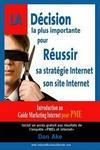 La Decision La Plus Importante Pour Reussir Sa Strategie Et Son Site Internet