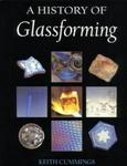 A History of Glassforming Techniques (Glass)