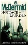 Hostage to Murder (Paperback)