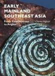 Early Mainland Southeast Asia - From First Humans To Angkor Paperback