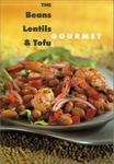 Robert Rose Beans, Lentil and Tofu Gourmet