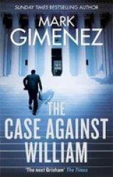 The Case Against William Paperback