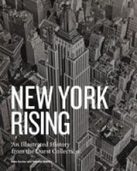 New York Rising - A History Of New York City Real Estate Hardcover