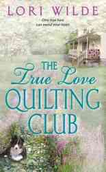 The True Love Quilting Club Avon Romance