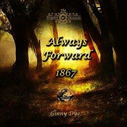 Ginny Dye Always Forward: Bregdan Chronicles Book 9