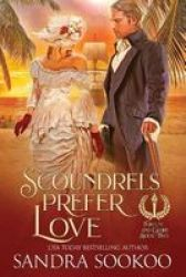 Scoundrels Prefer Love Paperback