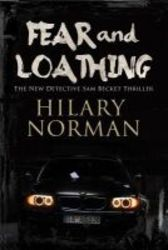 Fear And Loathing - A Detective Sam Becket Mystery Set In Miami Hardcover First World Publication
