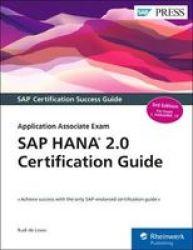 Sap Hana 2.0 Certification Guide: Application Associate Exam C_HANAIMP_15 Third Edition Sap Press