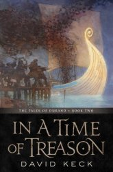 In A Time Of Treason - The Tales Of Durand Book Two Paperback
