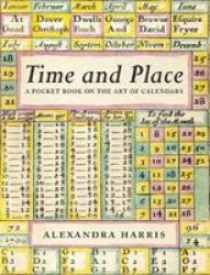 Time And Place - Notes On The Art Of Calendars Hardcover