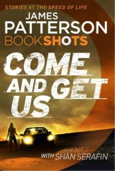Come And Get Us - Bookshots Paperback