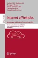 Internet Of Vehicles. Technologies And Services Towards Smart City - 5TH International Conference Iov 2018 Paris France November