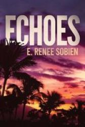 Echoes Paperback
