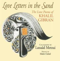 Love Letters In The Sand - The Love Poems Of Khalil Gibran Paperback