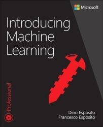 Introducing Machine Learning - Dino Esposito Paperback