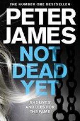 Not Dead Yet - James Peter Paperback