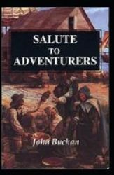 Salute To Adventurers Annotated Paperback