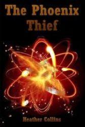 The Phoenix Thief Paperback