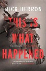 This Is What Happened Paperback
