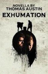 Exhumation Paperback