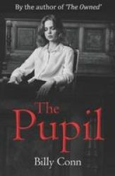 The Pupil Paperback