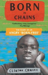 Born In Chains - Clinton Chauke Paperback