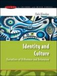 Identity And Culture: Narratives Of Difference And Belonging Issues In Cultural And Media Studies Paperback