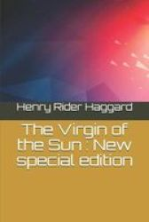 The Virgin Of The Sun - New Special Edition Paperback