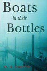 Boats In Their Bottles Paperback