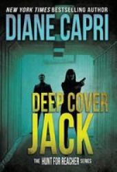 Deep Cover Jack - The Hunt For Jack Reacher Series Hardcover