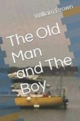 The Old Man And The Boy Paperback
