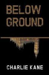 Below Ground Paperback