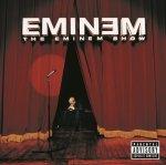 Aftermath The Eminem Show Explicit Version Explicit